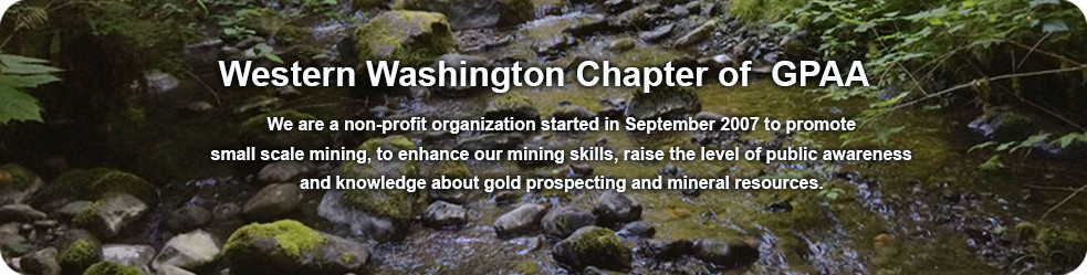 Western Washington Chapter of the Gold Prospectors Association of America - WWGPAA